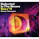 Defected in the House: Ibiza 11