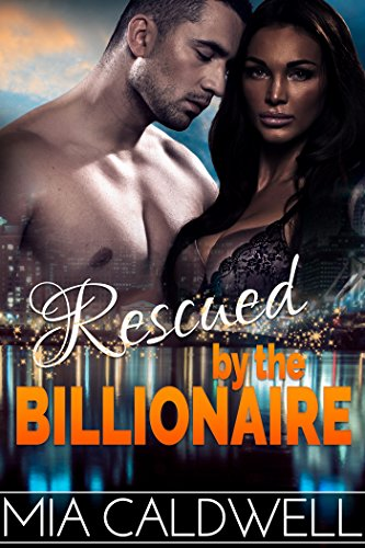 Rescued by the Billionaire (Contemporary BWWM Suspense Romance)