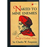 Naked to mine enemiesby Charles W Ferguson