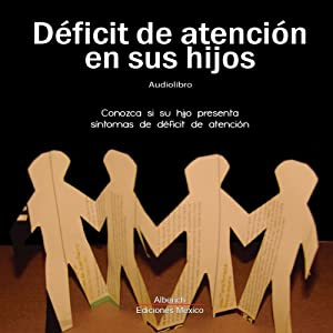 Deficit de atencion [Attention Deficit] Audiobook