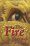 The Last Dragon Chronicles: 4: The Fire Eternal