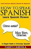 How To Speak Spanish: Learn Spanish Phrases