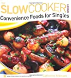 img - for Convenience Foods for Singles (Slow Cooker Library) (The Slowcooker Library) book / textbook / text book