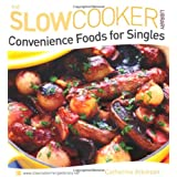 Convenience Foods for Singles (Slow Cooker Library)by Catherine Atkinson