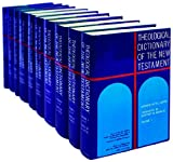 Theological Dictionary of the New Testament (10 Volume Set) (0802823246) by Gerhard Kittel
