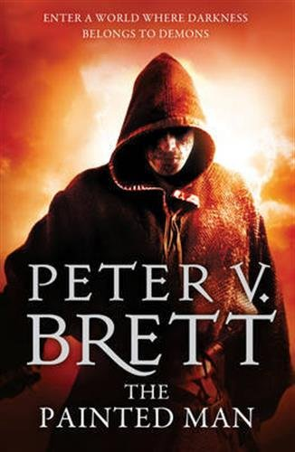 The Painted Man (The Demon Cycle, Book 1) (HarperVoyager)