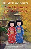 Miss Happiness and Miss Flower (1405088567) by Godden, Rumer