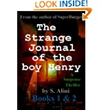 The Strange Journal of the Boy Henry - Books 1 and 2