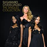 Overloaded: The Singles Collection - Sugababes