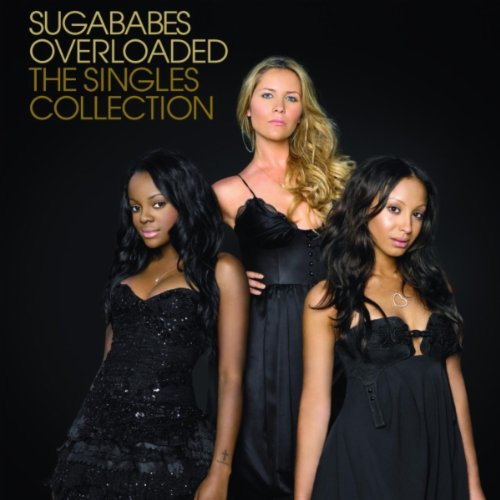 Sugababes - Sugababes Overloaded The Singles Collection - Zortam Music