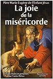 echange, troc Marie-Eugène de l'Enfant-Jésus - La joie de la miséricorde