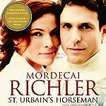 St Urbain's Horseman | Mordecai Richler