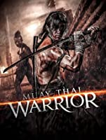 Muay Thai Warrior (English Subtitled) [HD]