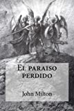img - for El paraiso perdido (Spanish Edition) book / textbook / text book