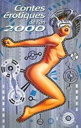 Contes érotiques de l'an 2000
