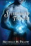 Stirring Up Trouble (LARGE PRINT) (Warlocks MacGregor) (Volume 3)