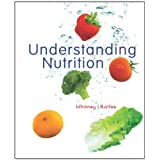 Understanding Nutrition ~ Eleanor Noss Whitney