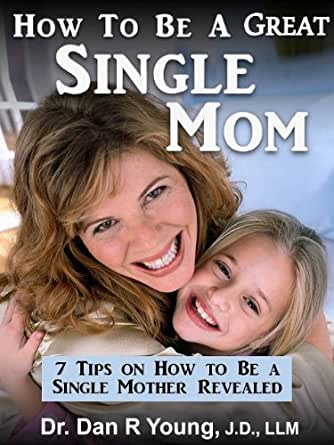 Job+ best dating advice for single moms - Great