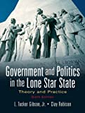 img - for Government and Politics in the Lone Star State: Theory and Practice (6th Edition) book / textbook / text book