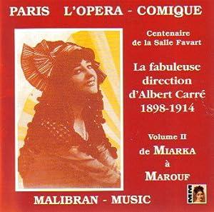 Paris L'Opera Comique: Centenaire de la Salle Favart, Vol. 2
