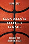 Canada's Other Game: Basketball from...