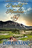 img - for Painted Montana Sky: A Montana Sky Series Novella book / textbook / text book