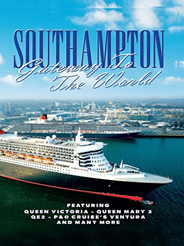 Southampton - Gateway to the World