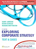 Exploring Corporate Strategy: AND MyStrategyLab: Text and Cases (0273731564) by Johnson, Gerry