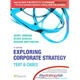 Exploring Corporate Strategy with MyStrategyLab:Text & Cases : Text and Casesby Gerry Johnson