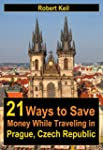 21 Ways to Save Money While Traveling...