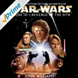 Star Wars Episode III: Revenge of the Sith [Original Motion Picture Soundtrack]