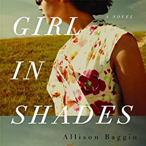 Girl in Shades | [Allison Baggio]