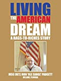 Living the American Dream: A Rags-to-Riches Story