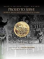 Proud to Serve: Japanese American World War…
