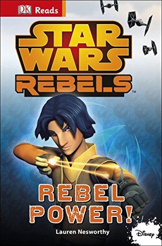 Star Wars Rebels. Rebel Power! (Dk Reads Beginning to Read)