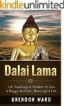 Dalai Lama: Life Teachings & Wisdom T...