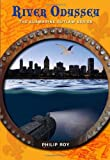 River Odyssey (Submarine Outlaw)