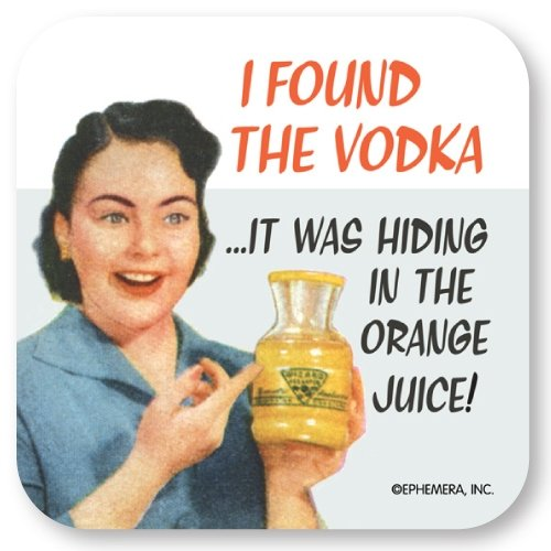 I found the vodka...It was hiding in the orange juice!- Coasters (Found Juice compare prices)
