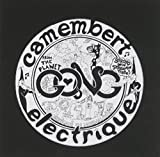 Camembert Electrique by Gong (2001)