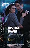 Operation Midnight (Harlequin Romantic Suspense)