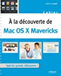A la d�couverte de Mac OS X Mavericks...