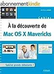 A la d�couverte de Mac OS X Mavericks...