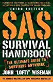 img - for John Wiseman: SAS Survival Handbook, Third Edition : The Ultimate Guide to Surviving Anywhere (Paperback - Revised Ed.); 2014 Edition book / textbook / text book