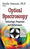 Optical Spectroscopy: Technology, Properties and Performance