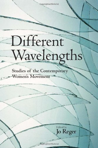 Different Wavelengths: Studies of the Contemporary Women's Movement
