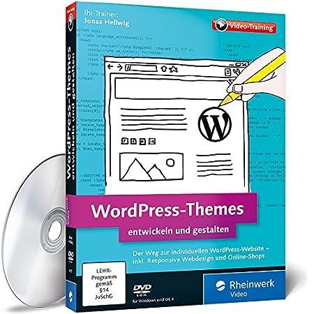 WordPress-Themes entwickeln und gestalten, Praxisworkshops mit Webprofi Jonas Hellwig