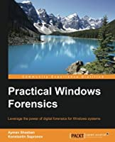 Practical Windows Forensics Front Cover