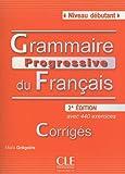 echange, troc Maïa Grégoire - Grammaire progressive du français : Corrigés Niveau débutant
