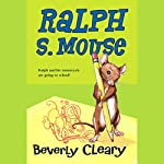 Ralph S. Mouse | Beverly Cleary