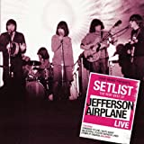 Setlist: the Very Best of Jefferson Airplane